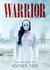 Warrior by Heather Todd