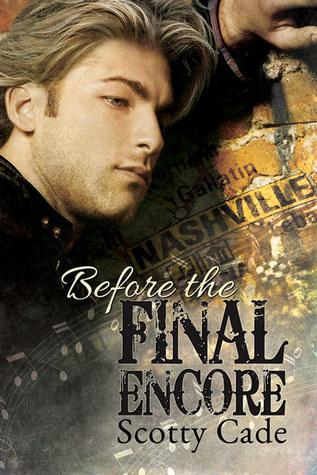 Before the Final Encore (Encore, #0.5)