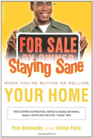 Staying Sane When You're Buying or Selling Your Home