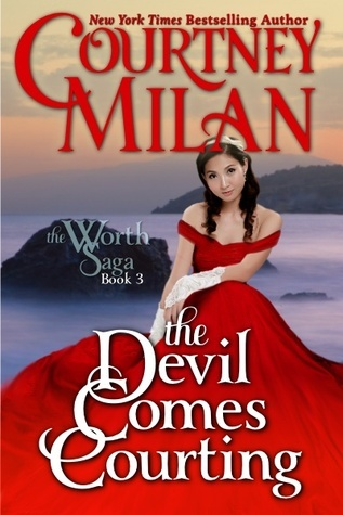 The Devil Comes Courting (The Worth Saga #3)