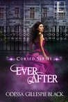 Ever After by Odessa Gillespie Black