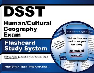 DSST Human/Cultural Geography Exam Flashcard Study System: DSST Test Practice Questions & Review for the Dantes Subject Standardized Tests