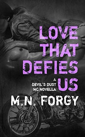 Love That Defies Us (The Devil's Dust, #2.2) by M.N. Forgy