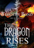 The Dragon Rises (The Triad...