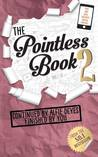 The Pointless Book 2 (The Pointless Book, #2)
