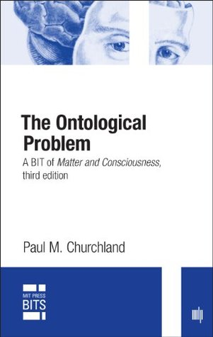 The Ontological Problem: A BIT of Matter and Consciousness, third edition