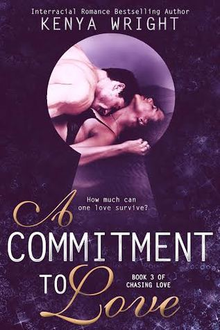 Commitment to Love (Chasing Love #3)