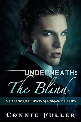 Underneath The Blind Erotic Paranormal Romance Series
