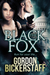The Black Fox by Gordon Bickerstaff