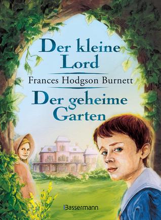 Der Kleine Lord / Der Geheime Garten