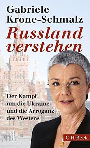 Russland verstehen by Gabriele Krone-Schmalz