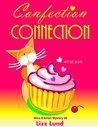 Confection Connection (Mina Kitchen #3)