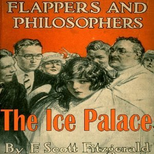 The Ice Palace by F. Scott Fitzgerald