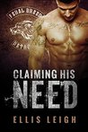 Claiming His Need (Feral Breed Motorcycle Club, #2)
