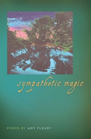 Sympathetic Magic (Crab Orchard Series in Poetry)