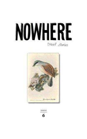 Nowhere Magazine Issue 6