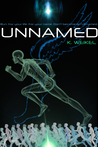 The Unnamed (The Unnamed Duology #1)