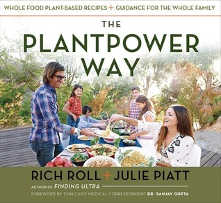 The PlantPower Way: Simple and Delicious Plant-Based Recipes for the Body, Mind, and Spirit