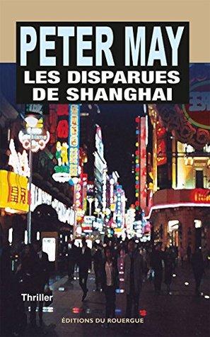 Les Disparues de Shanghai (La série chinoise 3)