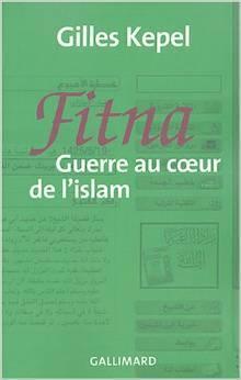 Fitna: Guerre Au Coeur De L'Islam por Gilles Kepel