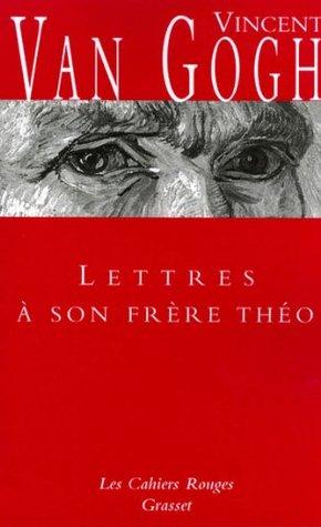Lettres à son frère Théo : (*)