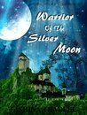 Warrior Of The Silver Moon (Velipian, #2)
