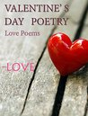 Valentine's Day Poetry: Love Poems