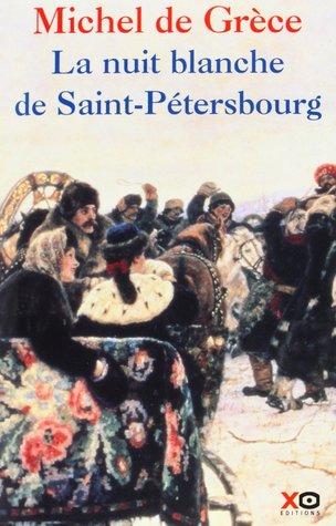 La nuit blanche de Saint-Pétersbourg , L'histoire secrète d'un Romanov oublié