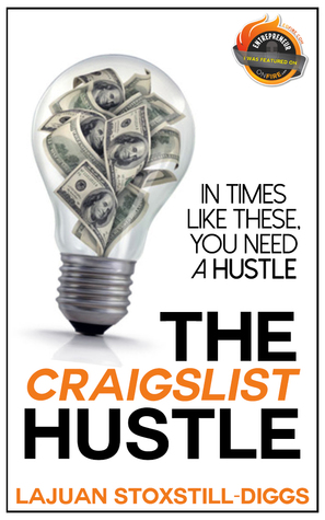 The Craigslist Hustle By Lajuan Stoxstill Diggs