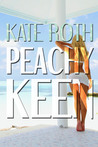 Peachy Keen by Kate  Roth