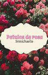 Pétalos de Rosa by Mar (SrMichaelis)