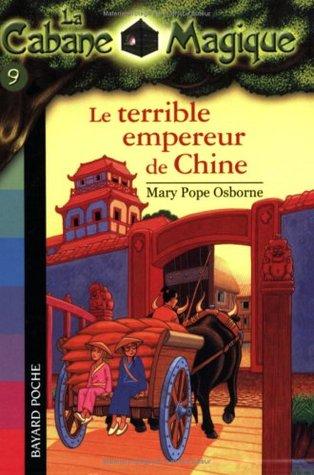 Le terrible empereur de Chine (La Cabane Magique, #9)