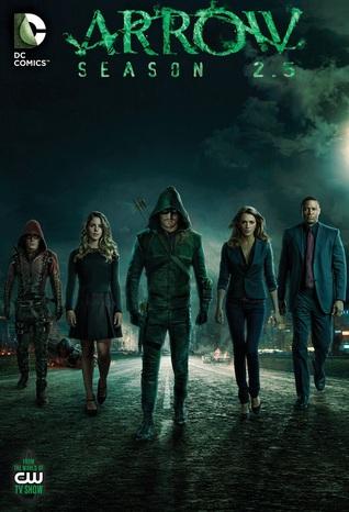 Arrow: Season 2.5 #5