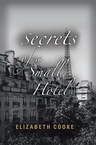 Secrets of a Small Hotel(Hotel Marcel 1)