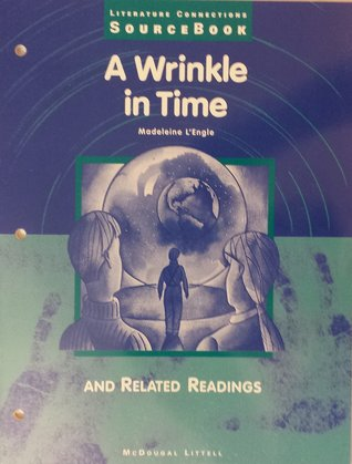 Literature Connections Sourcebook: A Wrinkle in Time and Related Readings