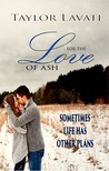 For the Love of Ash (For the Love, #1)
