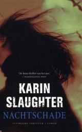 Nachtschade(Grant County 1) - Karin Slaughter