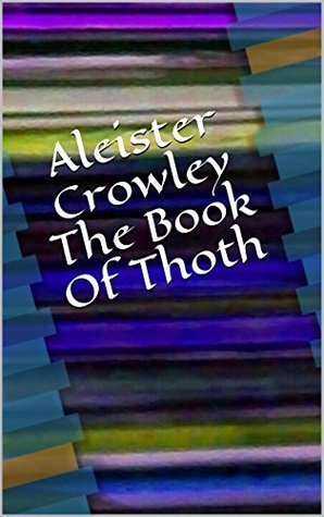 Aleister Crowley The Book Of Thoth