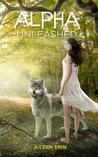Alpha Unleashed (Alpha Girl, #5)