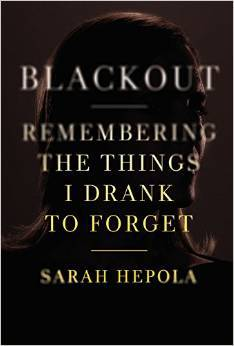 blackout-remembering-the-things-i-drank-to-forget