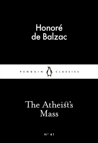 The Atheist's Mass by Honoré de Balzac