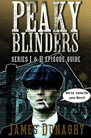 Peaky Blinders: Series 1-4 Episode Guide