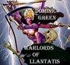 Warlords of Llantatis by Dominic Green