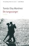 De tangozanger by Tomás Eloy Martínez