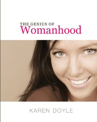 The Genius of Womanhood