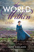 The World Within: A Novel o...