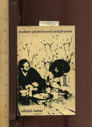 modern-physics-and-antiphysics