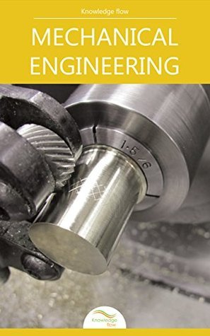 Basics of Mechanical Engineering: By Knowledge flow