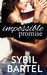 Impossible Promise by Sybil Bartel