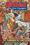 "Sinbad: The New Voyages Volume 3: ""The Warriors of Forever"""